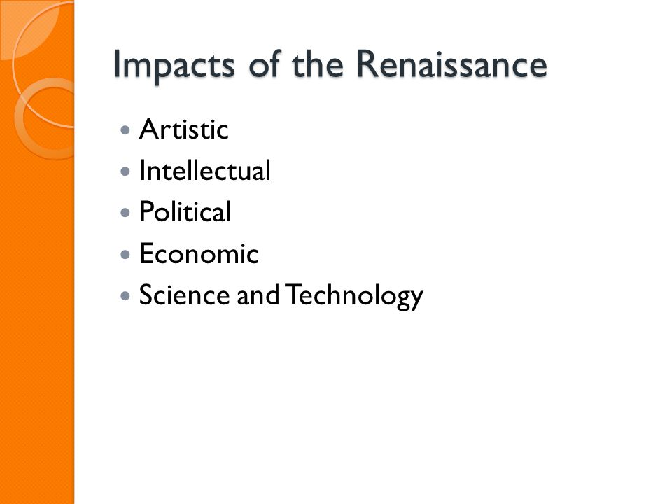 Impacts of the Renaissance