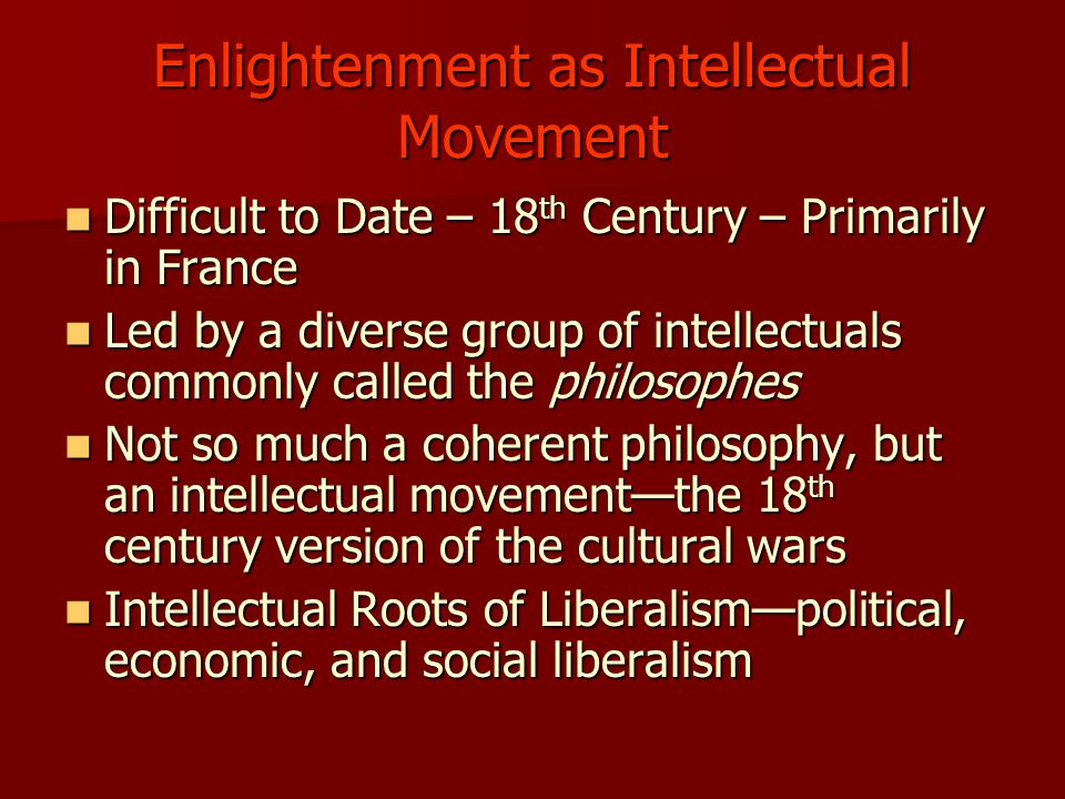 Enlightenment as Intellectual Movement