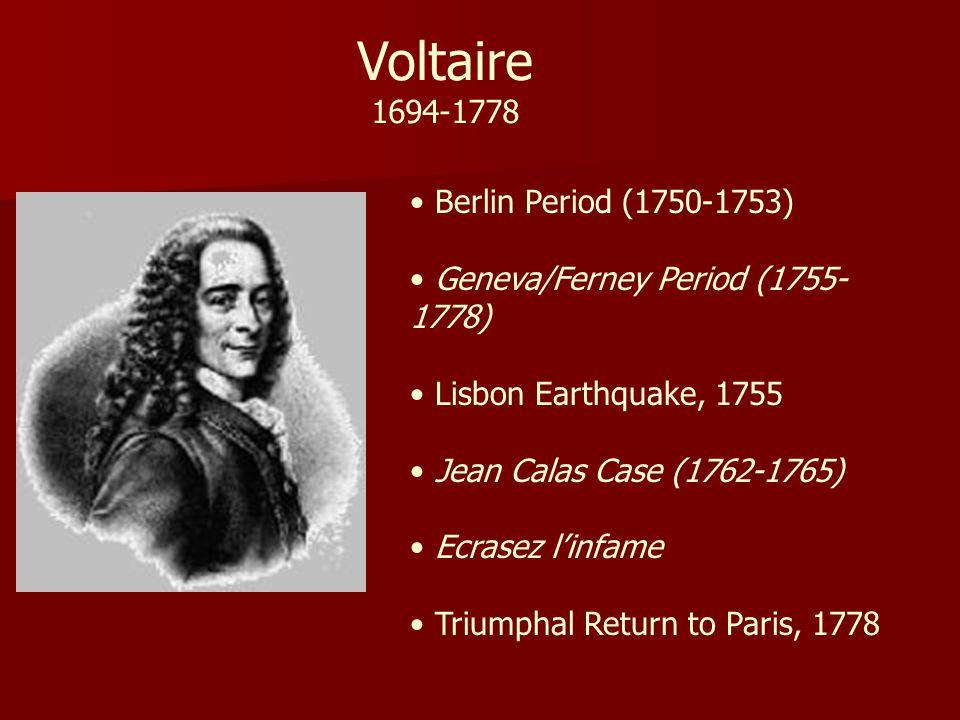 Voltaire 1694-1778 Berlin Period (1750-1753)