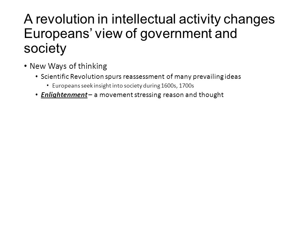 A revolution in intellectual activity changes Europeans' view of government and society