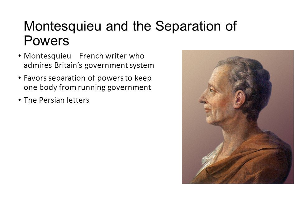 Montesquieu and the Separation of Powers