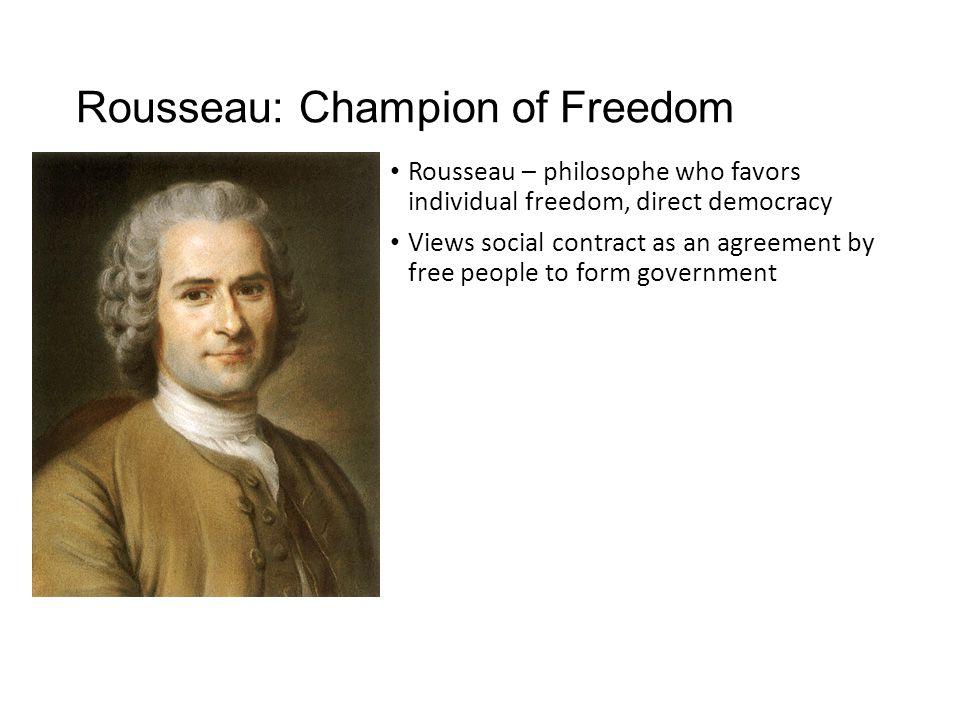 Rousseau: Champion of Freedom