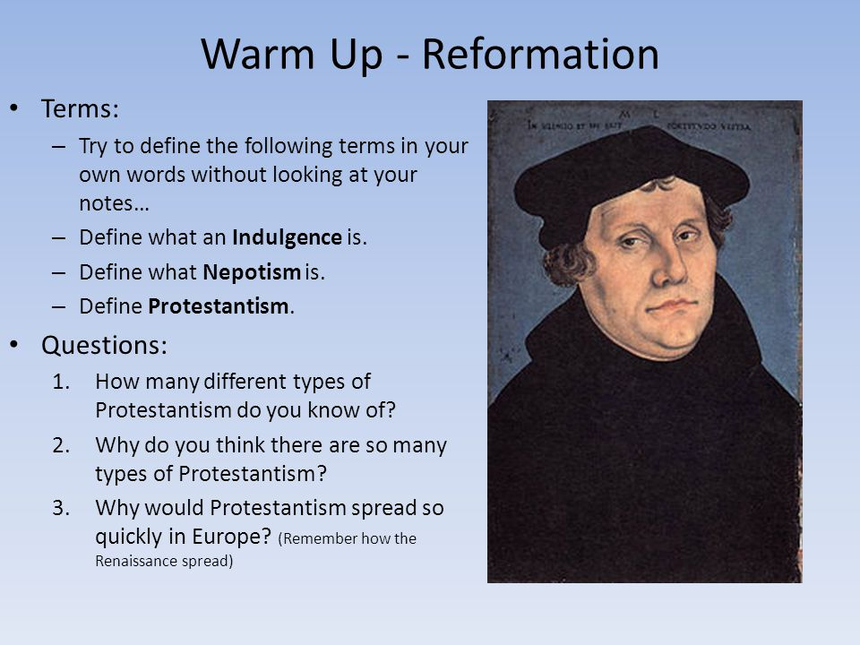 Warm Up - Reformation Terms: Questions: