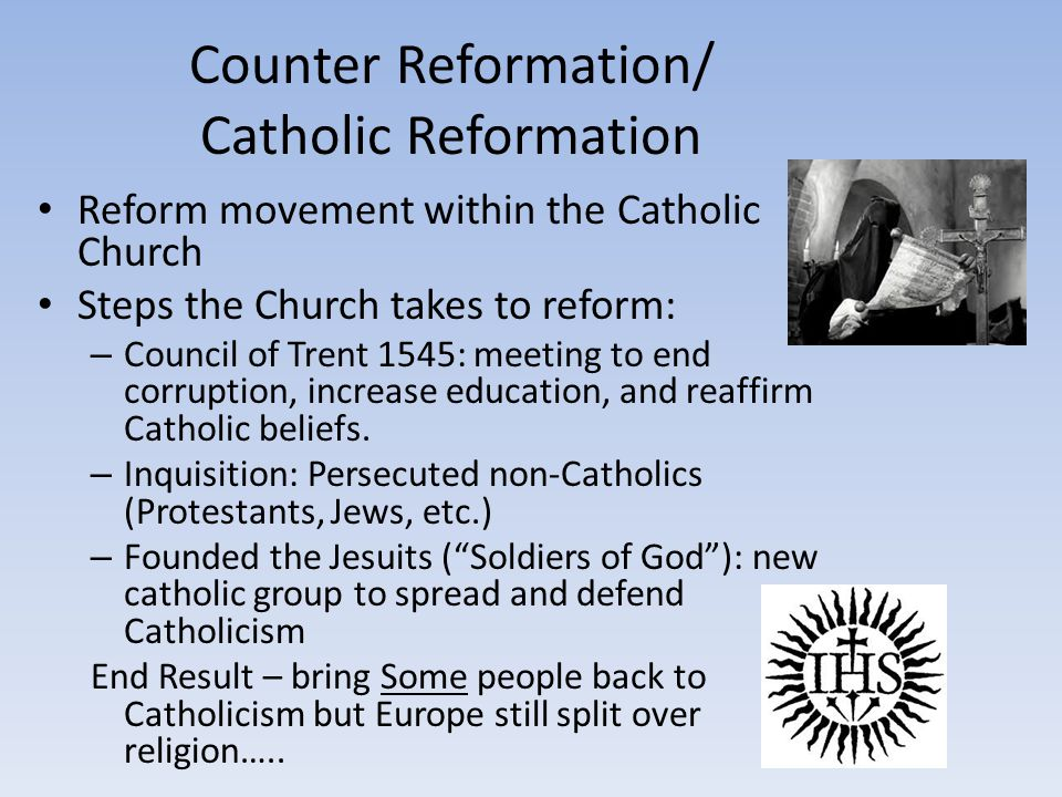 the reasons behind the reformation of the catholic church The catholic church in europe, the reformation, renaissance and reformation, sose: history, year 8, qld introduction the middle ages in european history was a time characterised by conformism.