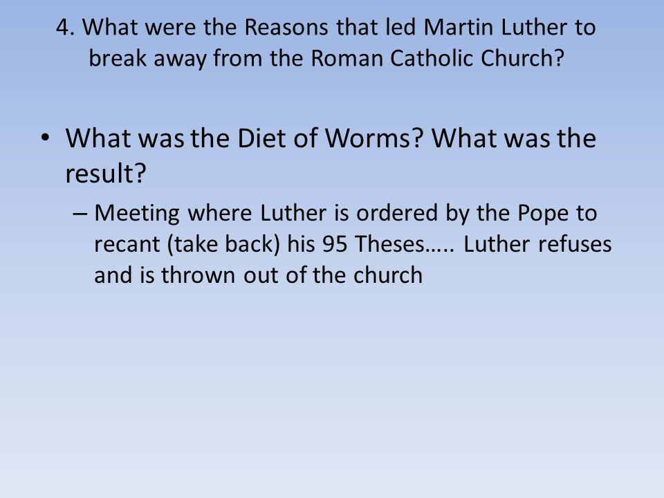 What was the Diet of Worms What was the result