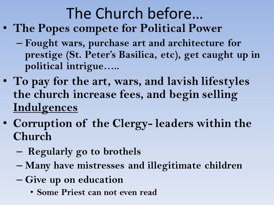 The Church before… The Popes compete for Political Power