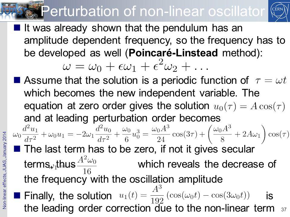 Perturbation of non-linear oscillator