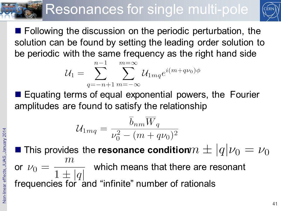 Resonances for single multi-pole