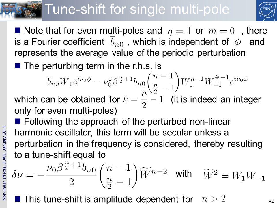 Tune-shift for single multi-pole