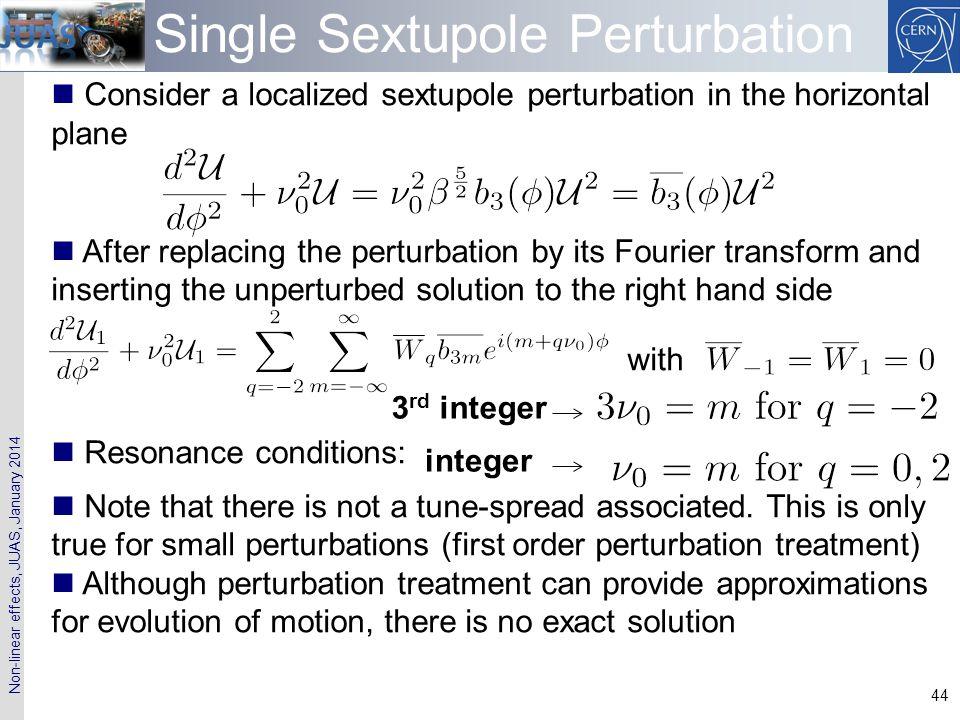 Single Sextupole Perturbation