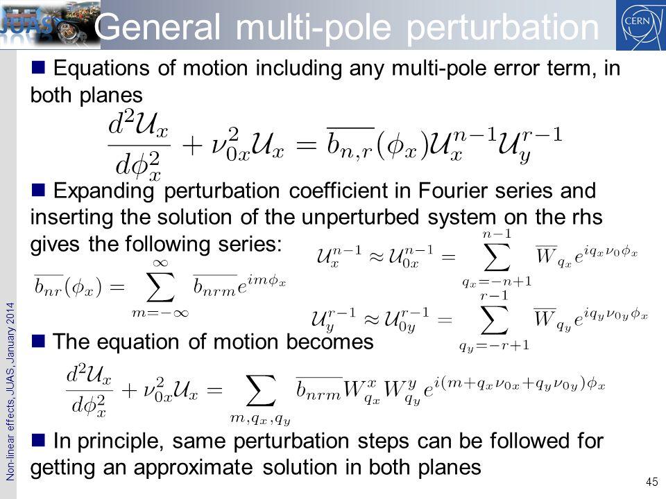 General multi-pole perturbation