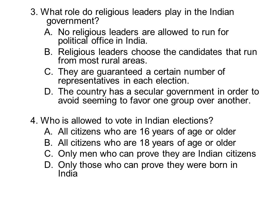 3. What role do religious leaders play in the Indian government