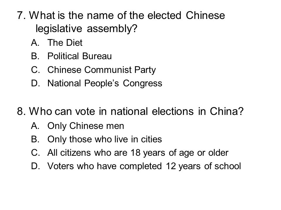 7. What is the name of the elected Chinese legislative assembly