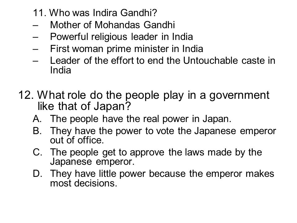 12. What role do the people play in a government like that of Japan