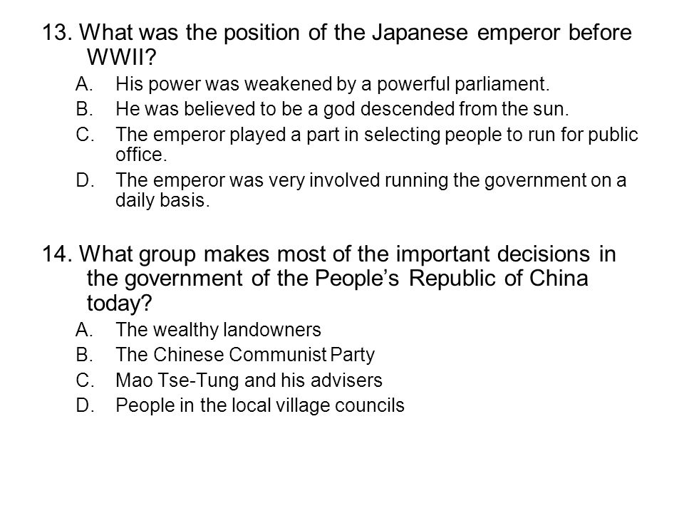 13. What was the position of the Japanese emperor before WWII