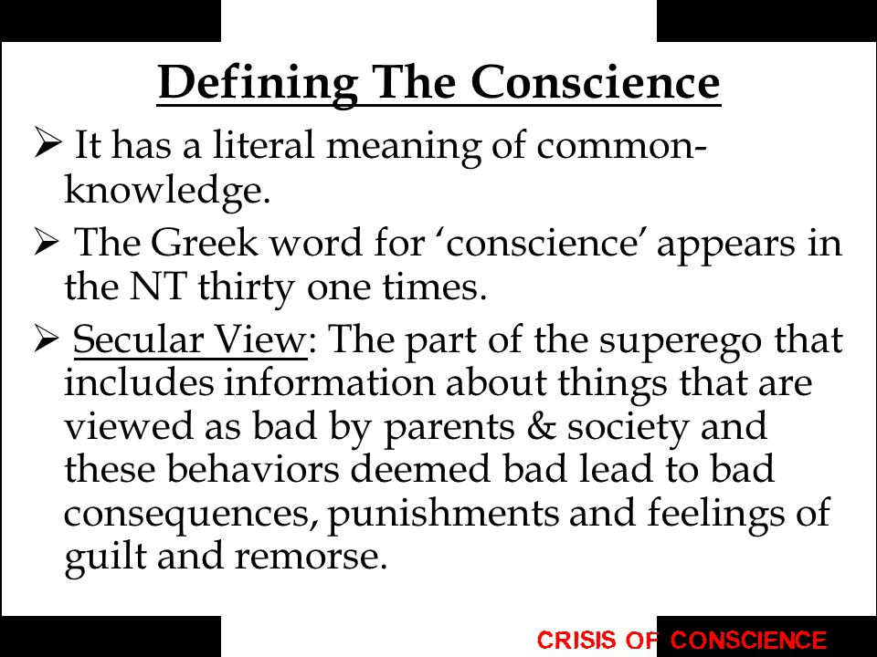 Defining The Conscience