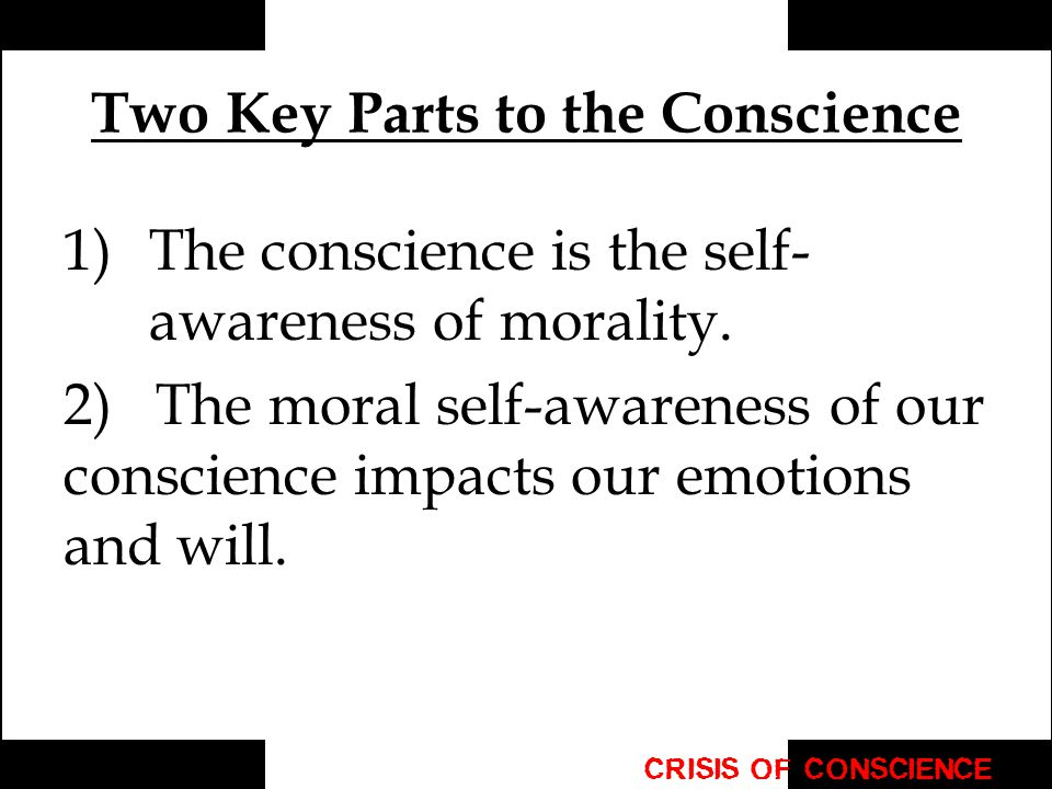 Two Key Parts to the Conscience