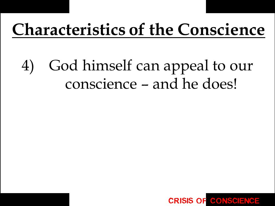 Characteristics of the Conscience
