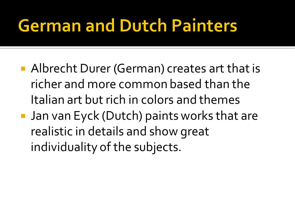 German and Dutch Painters