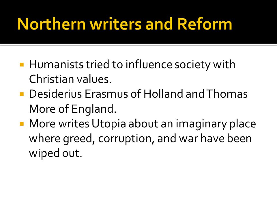 Northern writers and Reform