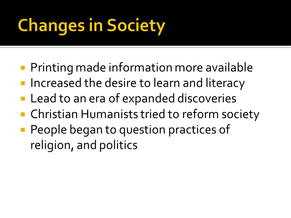 Changes in Society Printing made information more available
