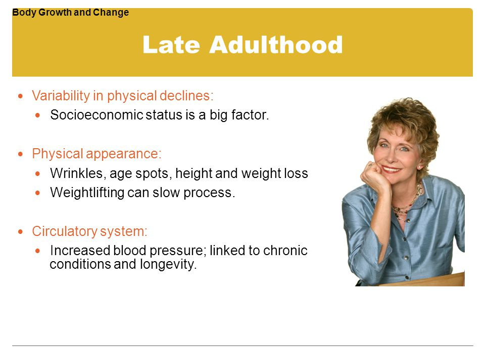 Late Adulthood Variability in physical declines: