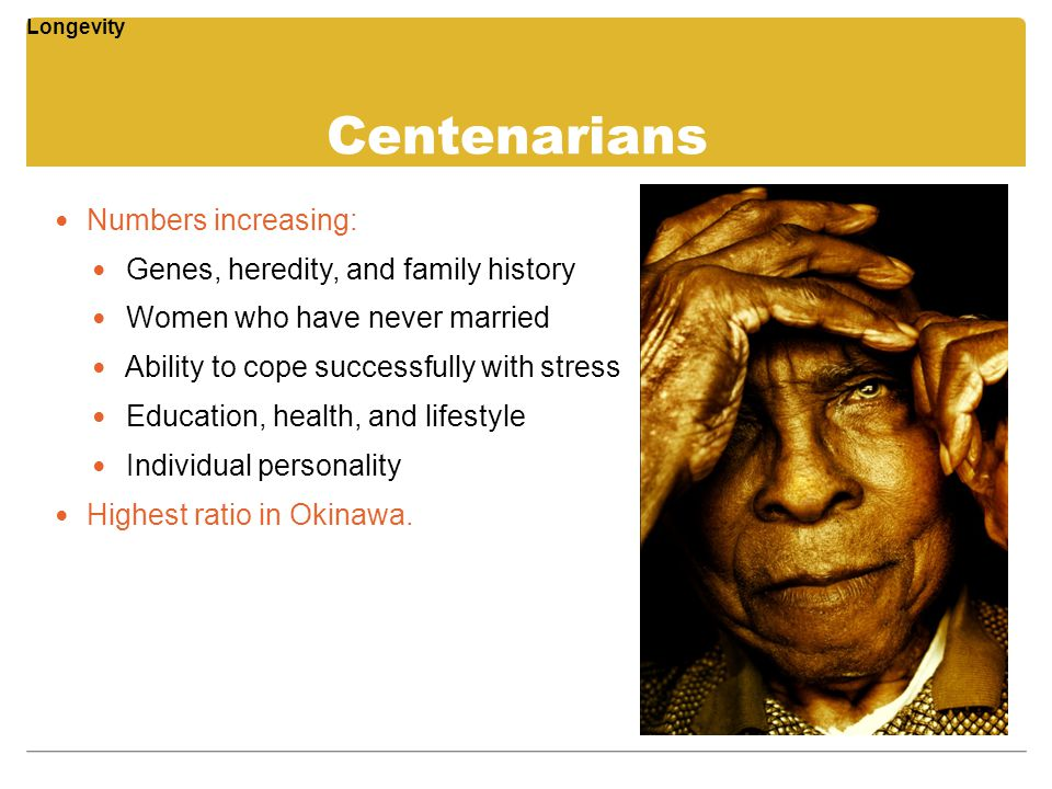 Centenarians Numbers increasing: Genes, heredity, and family history
