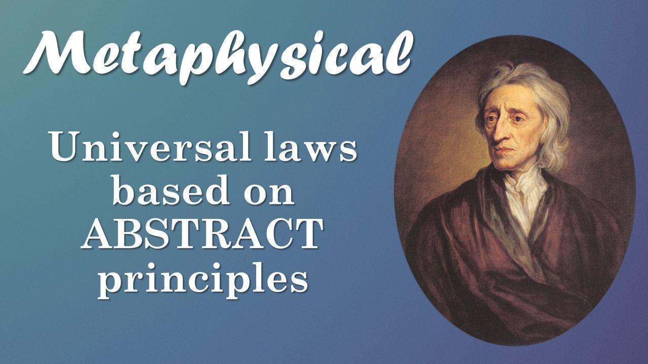 Universal laws based on ABSTRACT principles
