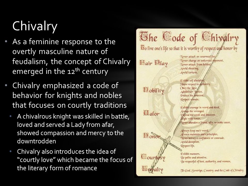 An analysis of the idea of chivalry and romance in the middle ages