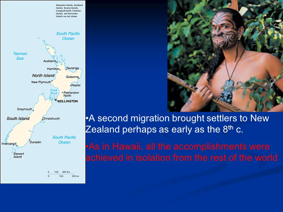 A second migration brought settlers to New Zealand perhaps as early as the 8th c.