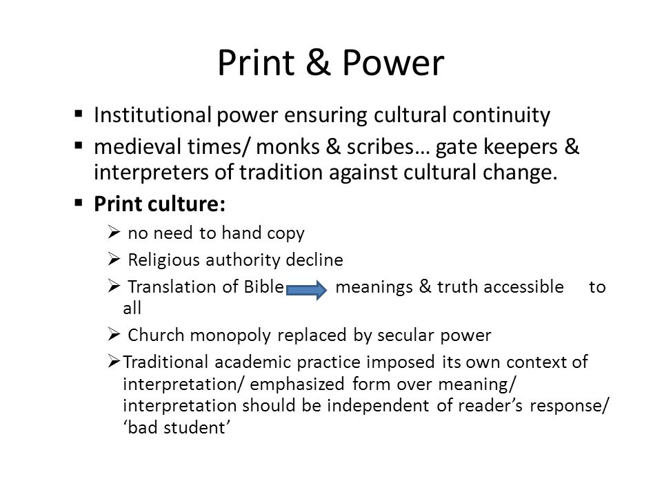 Print & Power Institutional power ensuring cultural continuity