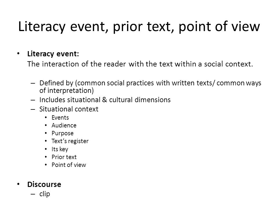 Literacy event, prior text, point of view