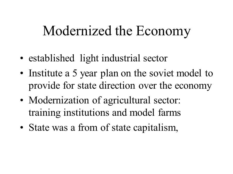 Modernized the Economy