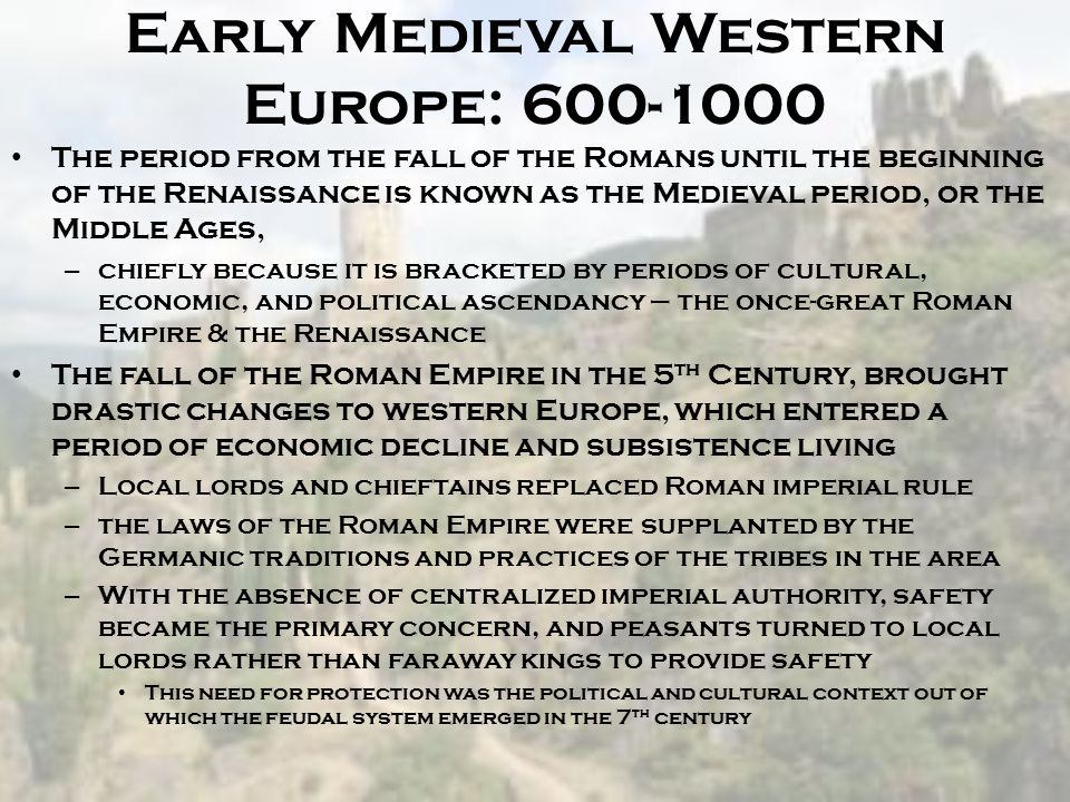 Early Medieval Western Europe: 600-1000