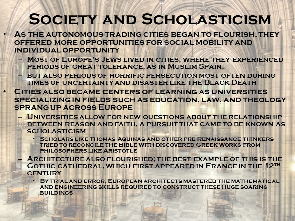 Society and Scholasticism
