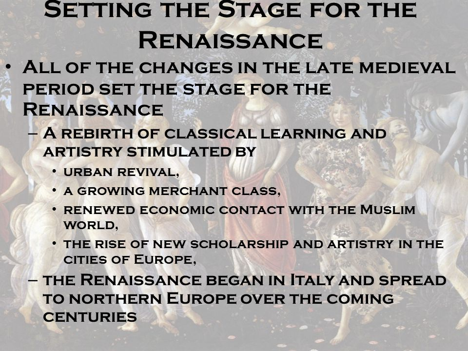 Setting the Stage for the Renaissance