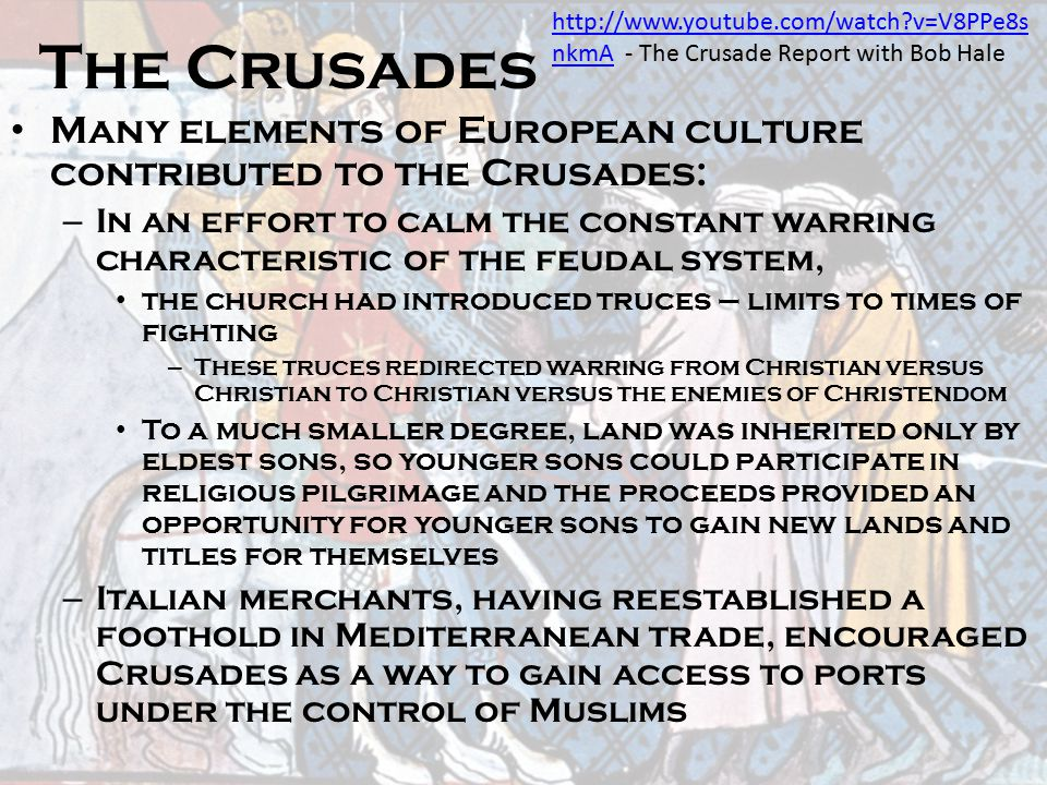 The Crusades http://www.youtube.com/watch v=V8PPe8snkmA - The Crusade Report with Bob Hale.