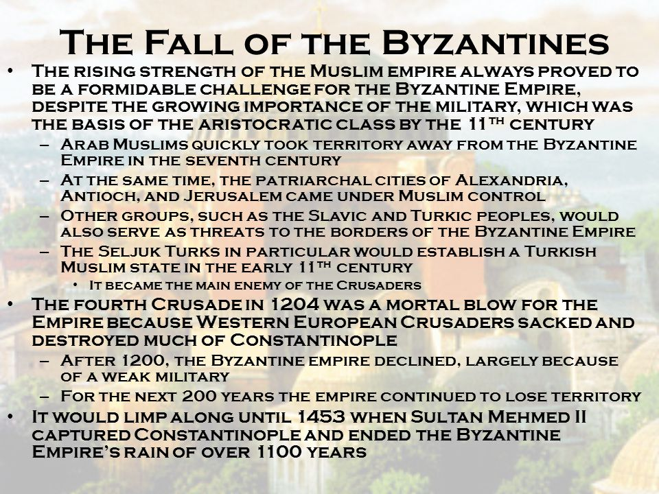 The Fall of the Byzantines
