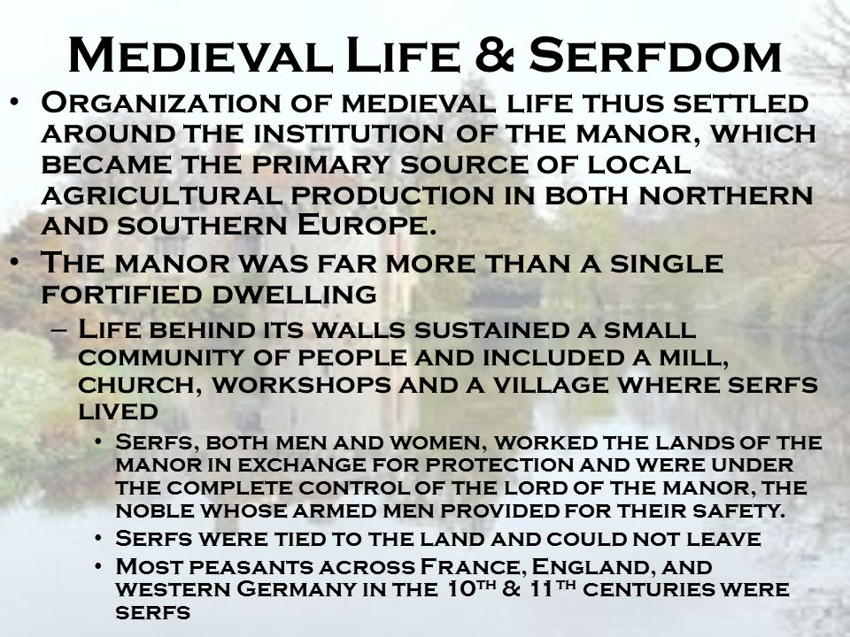 Medieval Life & Serfdom