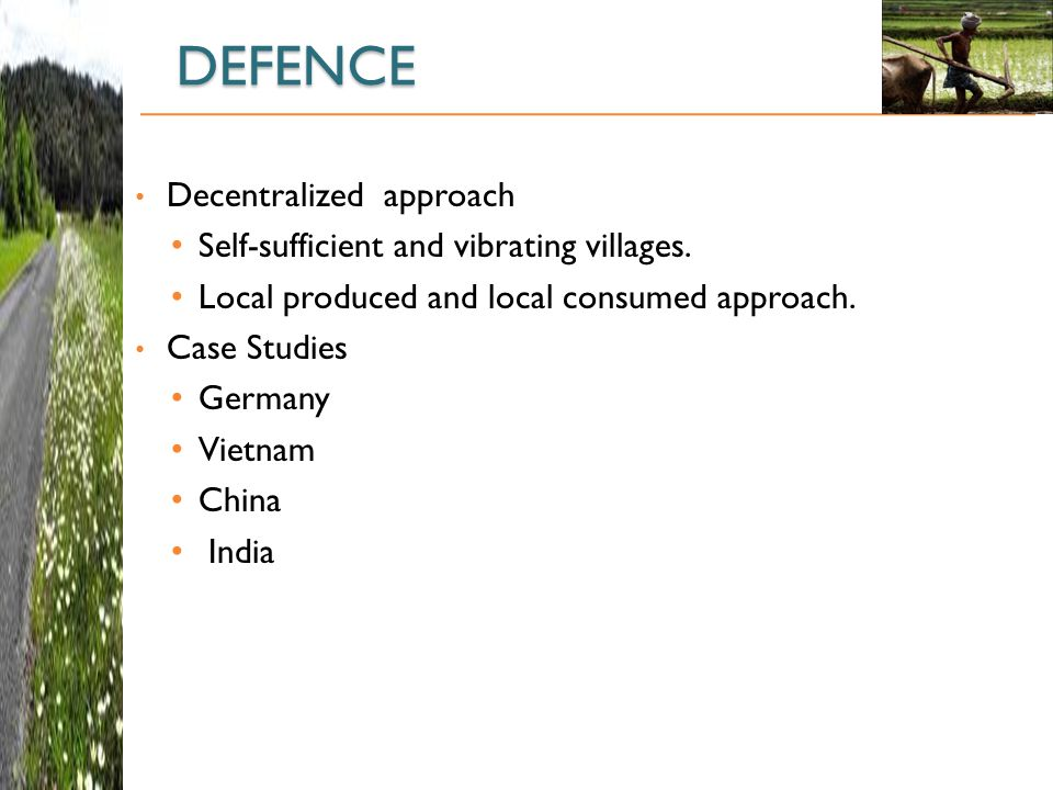 DEFENCE Decentralized approach Self-sufficient and vibrating villages.