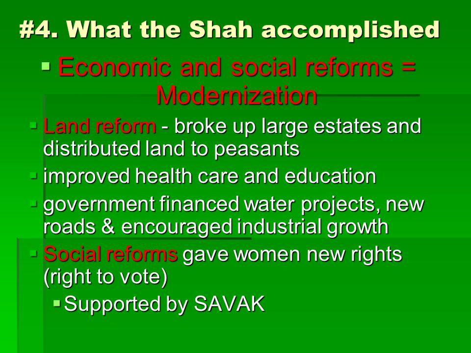 #4. What the Shah accomplished