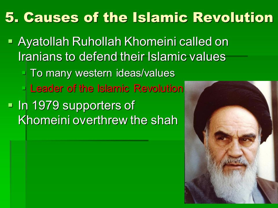 causes of the islamic revolution of The islamic revolution and social justice the khomeinist revolution was on a strong islamic footing factors in and causes of iran's economic failures.