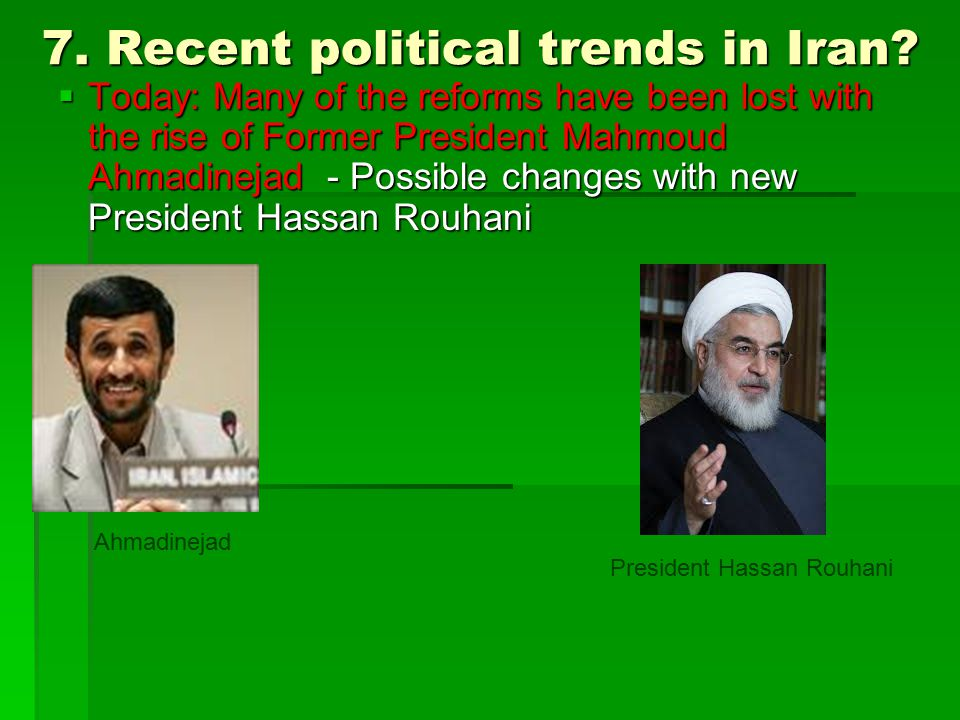 7. Recent political trends in Iran