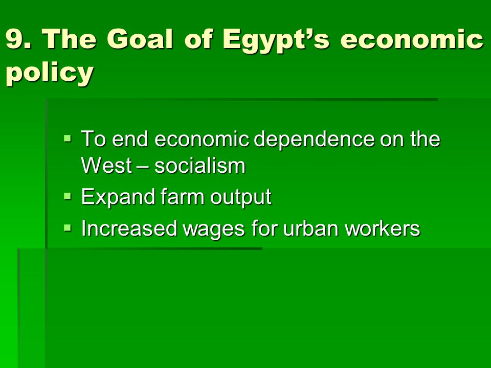 9. The Goal of Egypt's economic policy