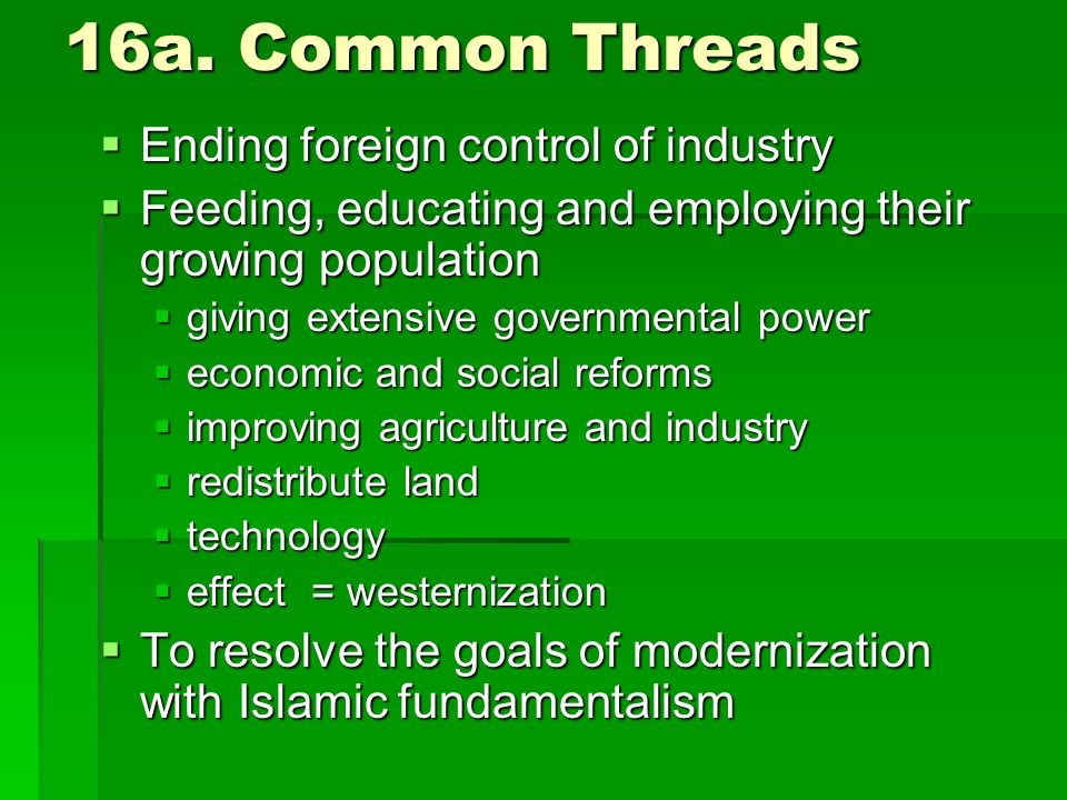 16a. Common Threads Ending foreign control of industry