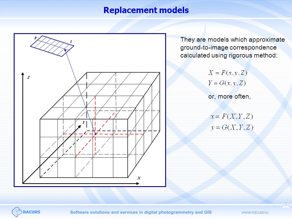 Replacement models They are models which approximate