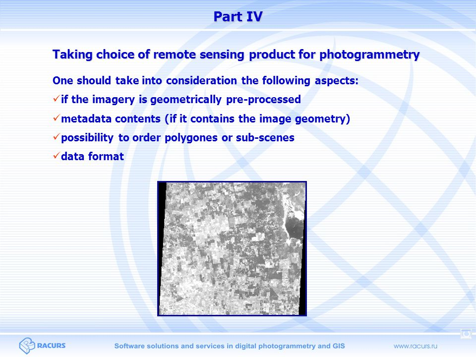Taking choice of remote sensing product for photogrammetry