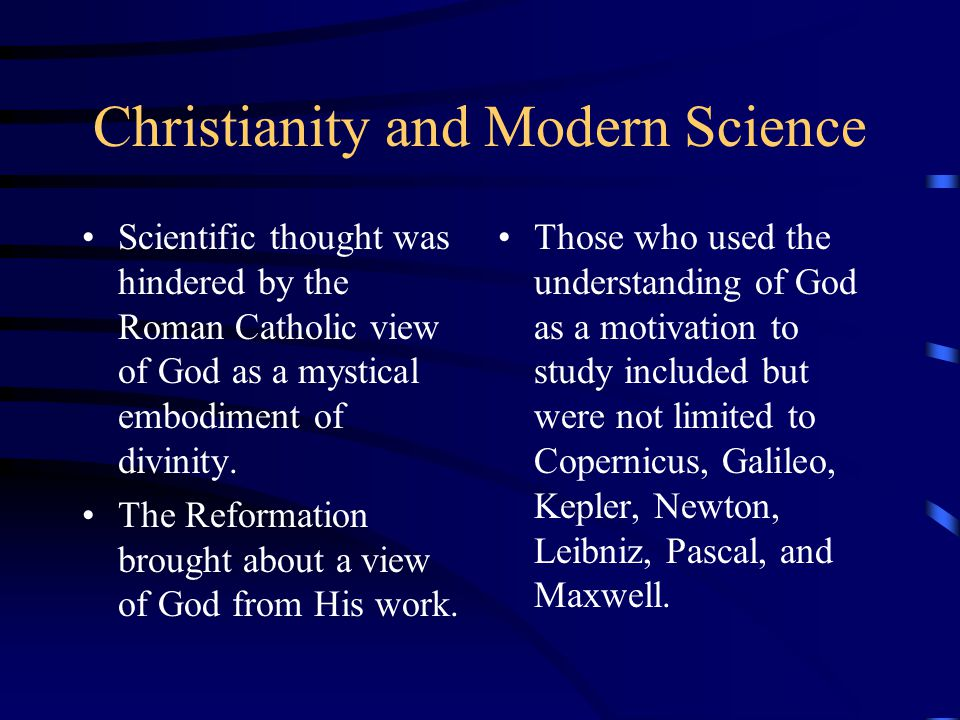 Christianity and Modern Science