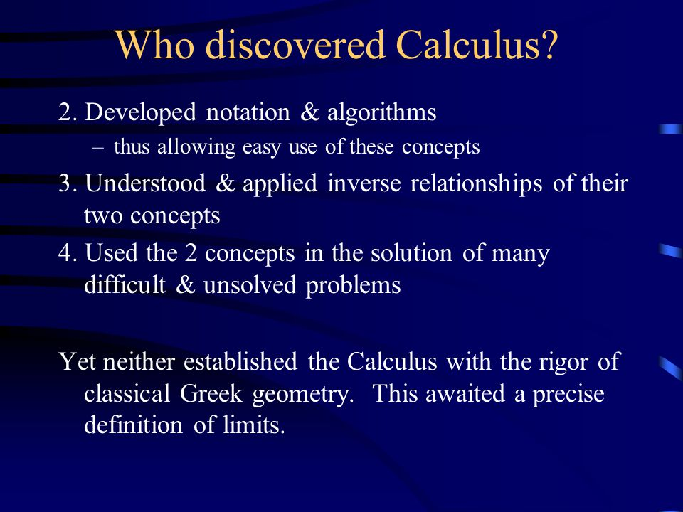 Who discovered Calculus