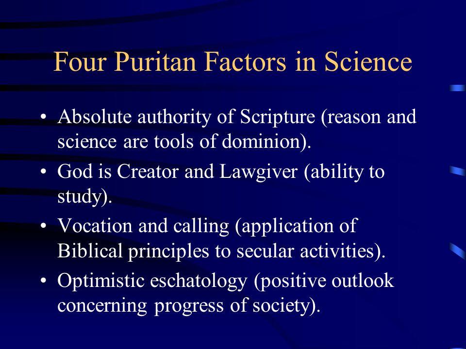 Four Puritan Factors in Science